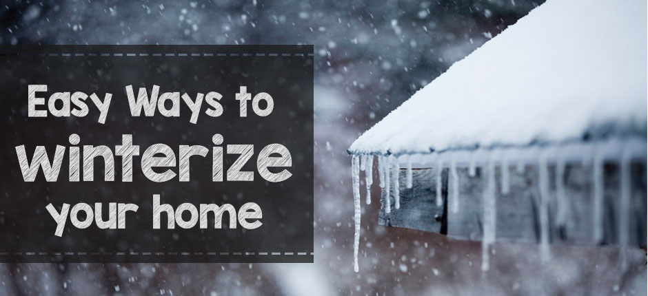10 Best inexpensive and easy ways to winterize home