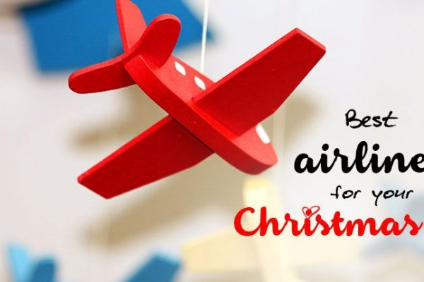 How to choose the best airline for your upcoming Christmas trip
